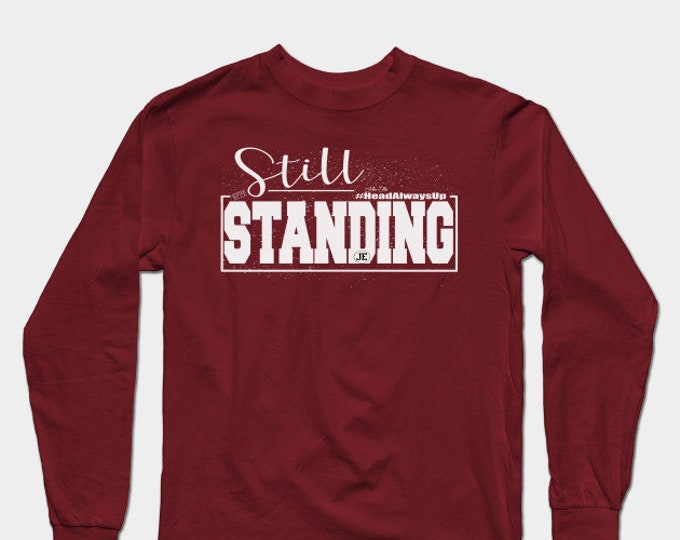 Still Standing Womens (Unisex) Long Sleeve T shirts