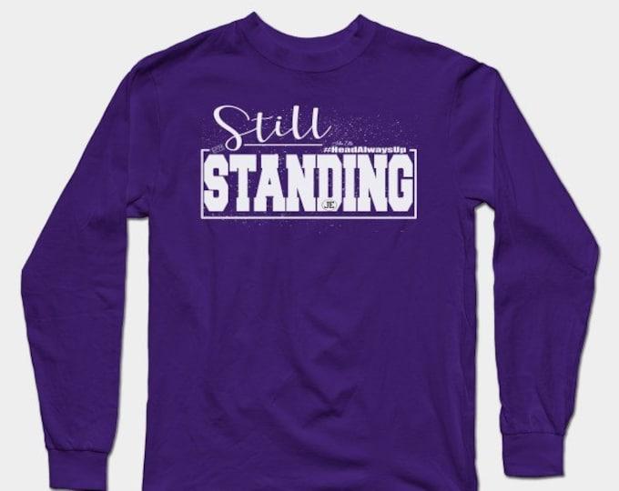 Still Standing Womens (Unisex) Long Sleeve T shirts