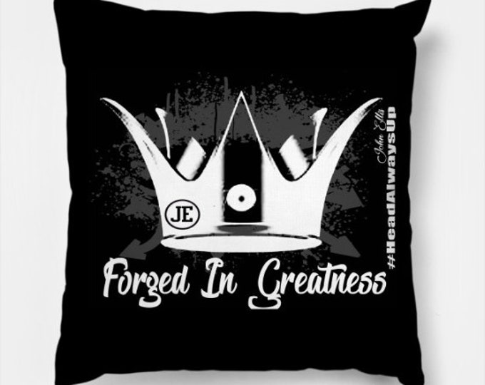 Forged In Greatness Women Gifts Throw Pillow