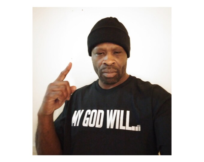 My God Will Mens/Womens Unisex Tee