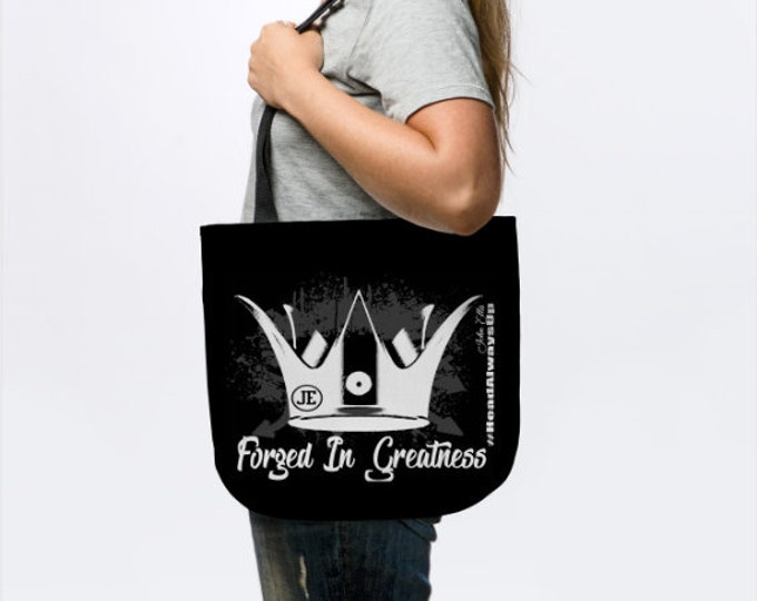 Forged In Greatness Women Gifts Tote