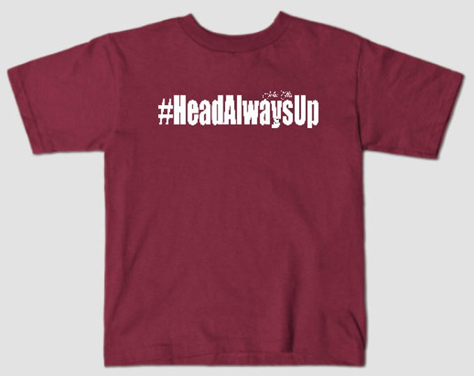 HeadAlwaysUp Kids T-shirt (Unisex)