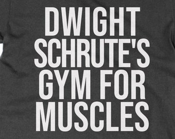 2ba61bcf Dwight Schrute's Gym for Muscles unisex t-shirt funny The Office tee cult  TV show television