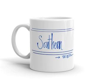 Southern You Guys Mug
