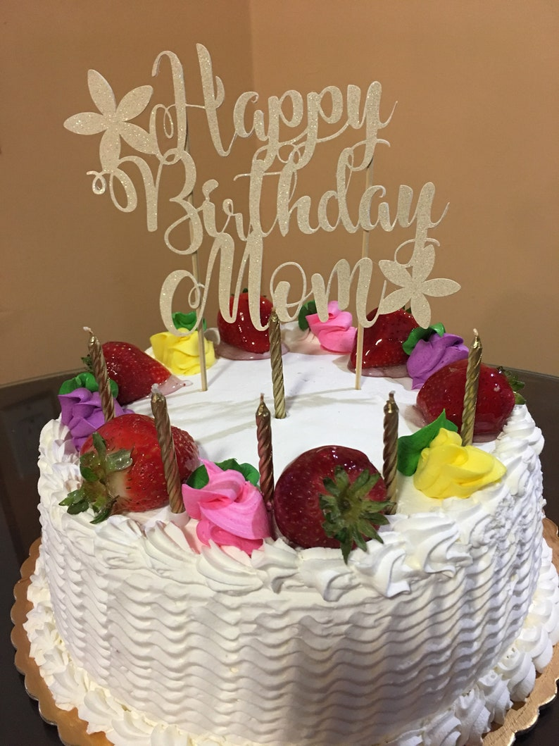 Happy Birthday Mom Cake Topper, Mother's Birthday Cake Topper, Mother Birthday Cake Topper, Mother Birthday Party, Mother's Day Cake Topper