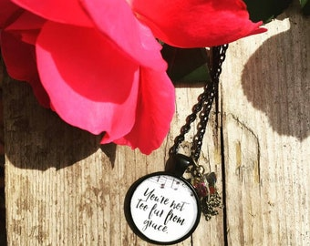 You're Not Too Far From Grace Handmade Christian Jewelry Necklace Pendant