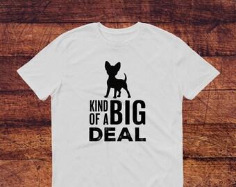 I'm kind of a big deal t-shirt / funny dog t shirt