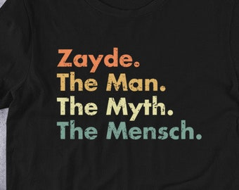 c238dc38 Zayde The Man The Myth The Mensch Funny Grandpa Jewish T-Shirt - Hebrew  Israel