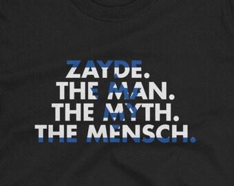 f95a8728 Zayde The Man The Myth The Mensch Funny Grandpa Jewish T-Shirt