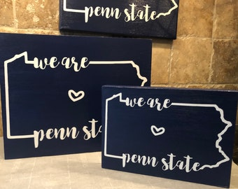 Penn State sign - We are Penn State decor - PSU gifts graduation - grad gifts - we are