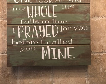 And I Thought I Loved You Then Wooden Sign Love Quotes And Etsy