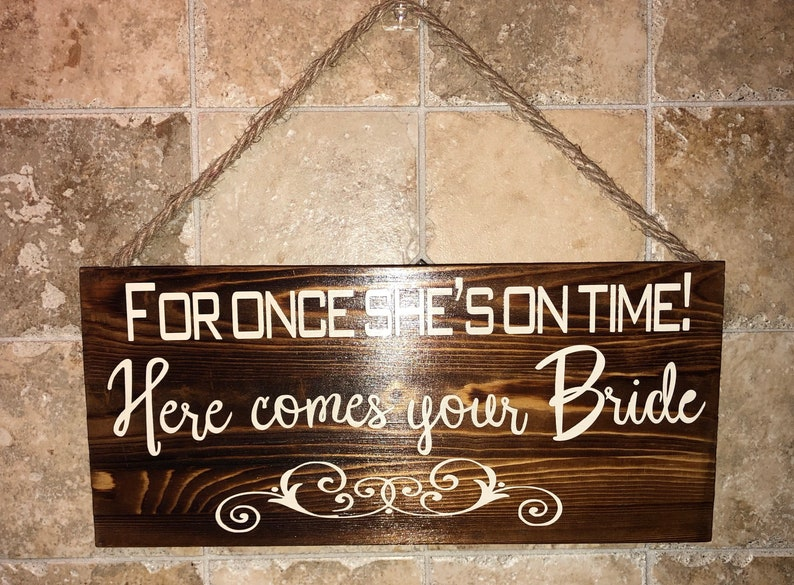 here come the bride wedding decor Ring Bearer Sign