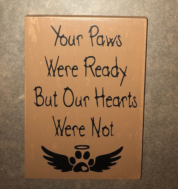 you paws were ready sign loss of a pet rainbow bridge