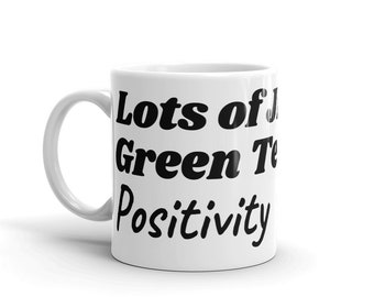 Lots of JESUS Green Tea And Positivity Coffee Mug- Coffee Mug, Home and Living, Kitchen and Dining, Drink and Barware, Drinkware, Mugs