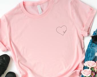 11acbd982c Love shirt Heart shirt, Heart tee, Gift for her Ladies girls womens shirt, Cute  shirt for women, Love Tee, Tshirt with saying, Tshirt heart