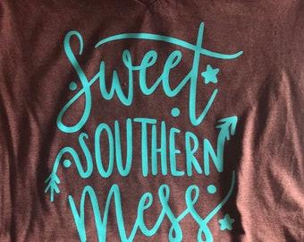Sweet Southern Mess Tshirt