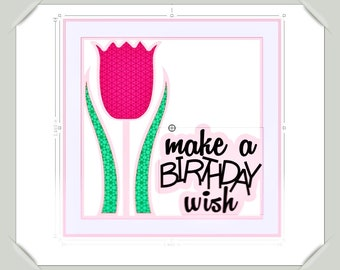 Silhouette Studio Cut File Make A Birthday Wish Tulip Sentiment