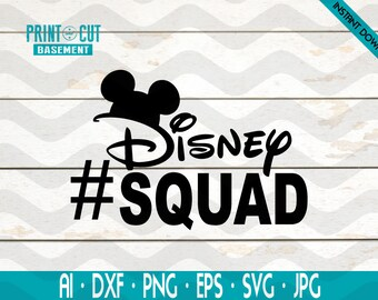 Disney Squad Mickey Svg, Family Vacation Disney Squad, Disney Iron On, Disney Heat Transfer, Disney SVG, DXF, ai, vector, png, women