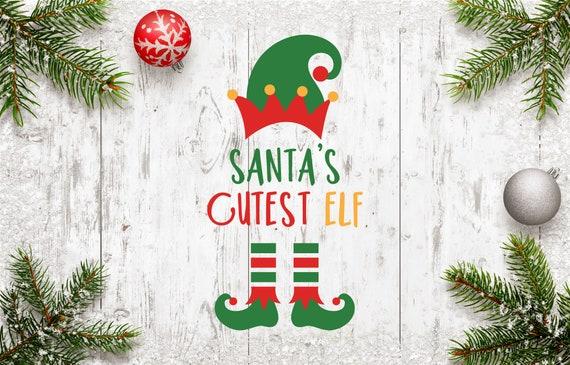 Santa S Cutest Elf Svg Christmas Svg Elf Svg Santa Elf Etsy