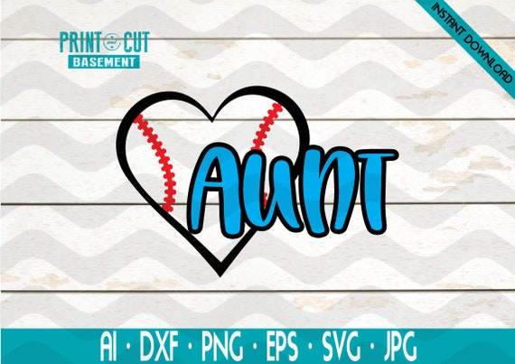 Baseball Aunt Svg Eps Dxf Png Cricut Cameo Scan N Cut Etsy