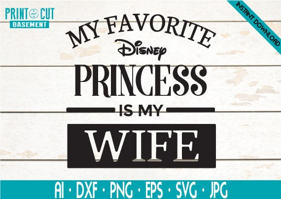 Disney Princess Svg Disney Svg Princess Svg Wife Svg Funny Etsy