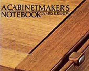 A Cabinetmaker's Notebook  by James Krenov