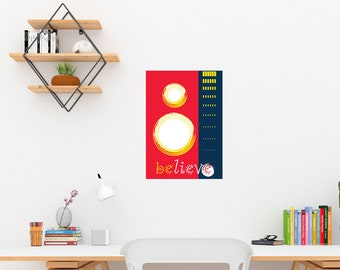 Art Print/Believe/Printable  Wall Art/Colorful Abstract Art / Contemporary Design Prints/blue Red White/Digital Download