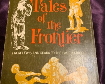 Tales of the Frontier 1963 trade paperback book