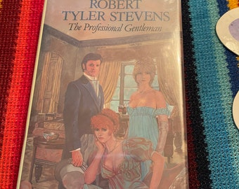 Robert Tyler Stevens the Professional Gentleman Hardcove