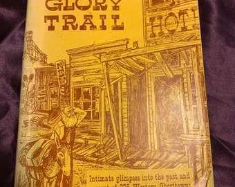 Ghost of the Glory Trail by Nell Merbarger hardcover book  1963.
