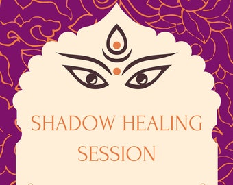 Shadow Healing Session