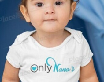 Only Nana's baby onesie