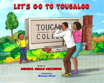 Let's Go To Tougaloo