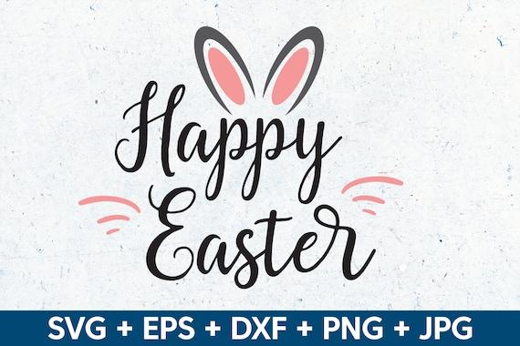 Bunny Ears svg dxf eps png jpg Easter Vector Easter Clipart Easter Cut File Happy Easter SVG Easter Cricut Easter Bunny svg