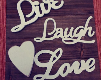 Live Laugh Love hanging wood sign