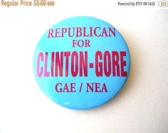 On Sale Vintage Badge Pin, Clinton Gore Campaign Badge Pin, Republican for Clinton Gore Pin, Political Pin