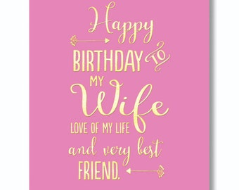 Happy Birthday To My Wife… …love of my life and very best friend. card