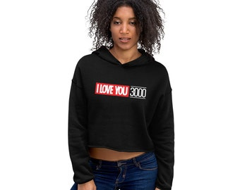 Crop Hoodie - I Love You 3000
