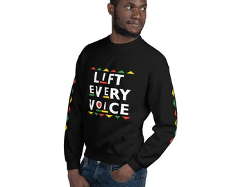 Unisex Sweatshirt - Lift Every Voice