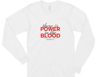Long sleeve t-shirt (unisex) - Power in the Blood