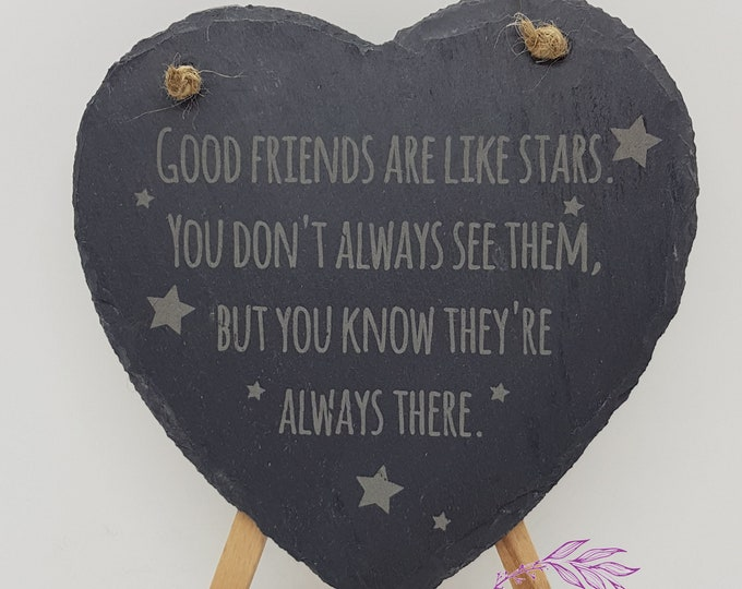 Good Friends Are Like Stars Slate Hanging Sign