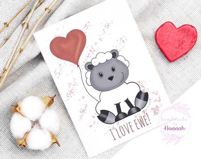 Greeting Cards - Handmade Cards - I Love Ewe - Sheep Card - Love Card - Handmade in Wales