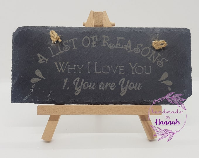'A List Of Reasons Why I Love You' Slate Hanging Sign