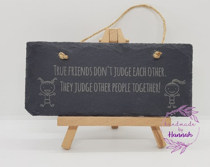 True friends slate hanging sign