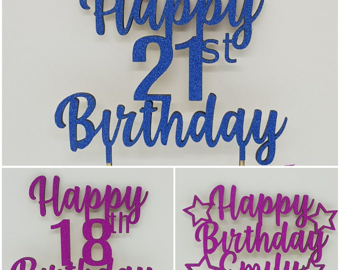 Laser Cut Wooden Birthday Cake Toppers - 21st - 18th - Happy Birthday