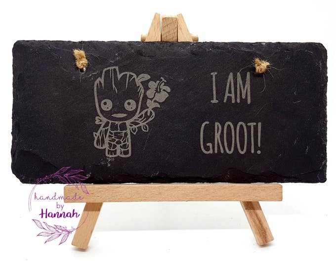 I Am Groot Slate Hanging Sign
