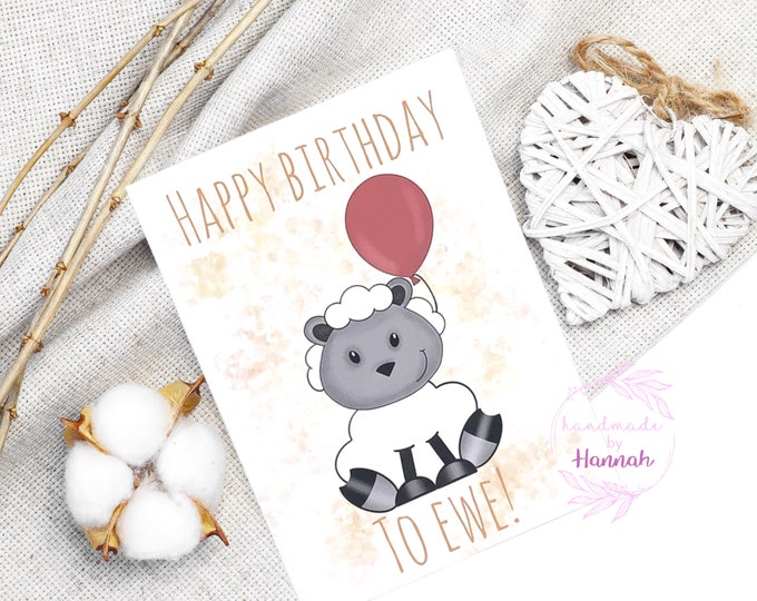 Greeting Cards - Handmade Cards - Happy Birthday To Ewe - Birthday Card - Sheep Card - Love Card - Handmade in Wales