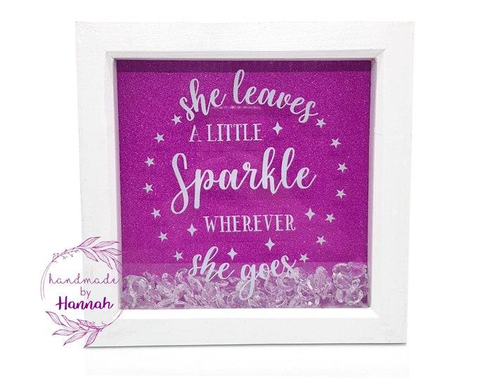 She Leaves A Little Sparkle Wherever She Goes - Glitter Box Frame