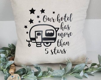 """Our hotel has more than 5 stars 18""""x18"""" Camper Pillow Cover, RV Decor, Camping Trailer Decor, Housewarming Gift by Bluebird Court Creations"""
