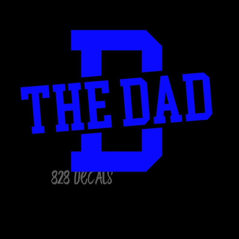 The Dad Sticker Vinyl Decal Cling Car Truck Vehicle Love